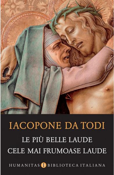 Le piu belle laude. Cele mai frumoase laude de Iacopone da Todi [0]