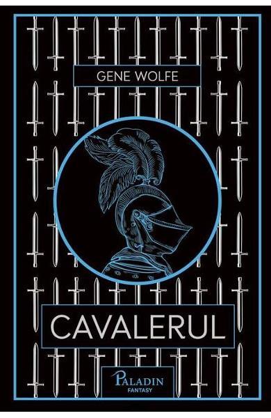 Cavalerul - Gene Wolfe 0