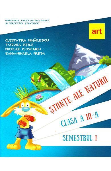 Stiinte ale naturii - Clasa 3 Sem.1 - Manual + CD de Nicolae Ploscariu 0