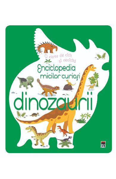 Enciclopedia micilor curiosi: Dinozaurii 0