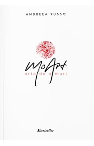 MoArt. Arta de a muri de Andreea Russo [0]