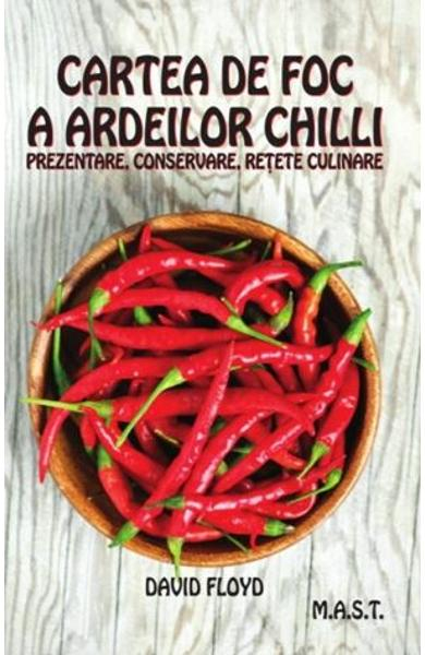 Cartea de foc a ardeilor chilli de David Floyd 0