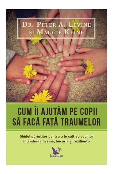 Cum ii ajutam pe copii sa faca fata traumelor 0