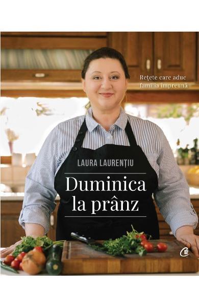 Duminica la pranz de Laura Laurentiu 0