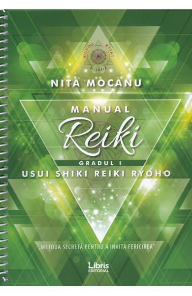 Manual de Reiki. Gradul I de Nita Mocanu 0