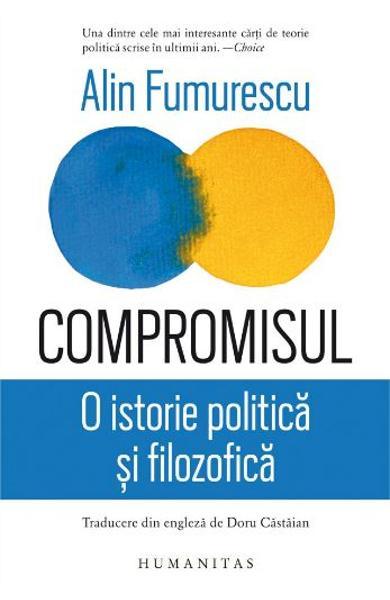 Compromisul. O istorie politica si filozofica 0