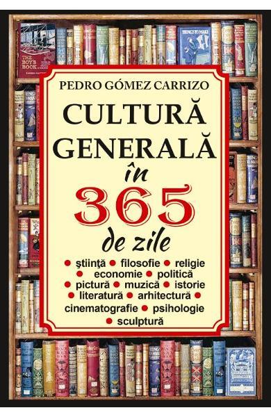 Cultura generala in 365 de zile 0