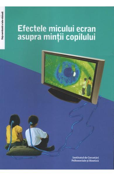 Efectele micului ecran asupra mintii copilului 0