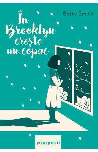In Brooklyn creste un copac - Betty Smith [0]