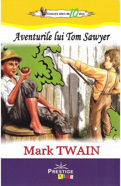 Aventurile lui Tom Sawyer de Mark Twain [0]