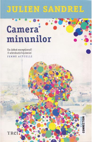 Camera minunilor de Julien Sandrel 0