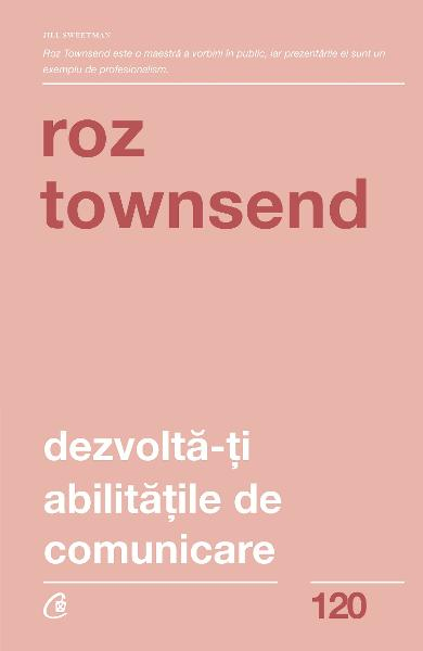 Dezvolta-ti abilitatile de comunicare de Roz Townsend 0