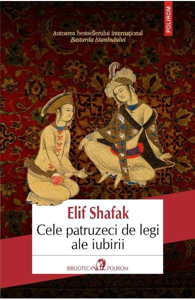 Cele patruzeci de legi ale iubirii de Elif Shafak 0