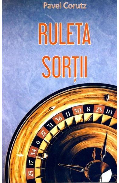 Ruleta sortii de Pavel Corutz 0