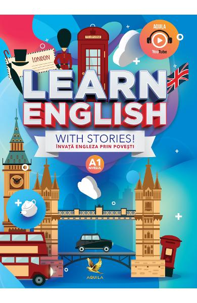 Learn English with Stories! Nivelul A1. Invata engleza prin povesti 0