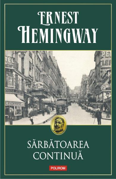 Sarbatoarea continua de Ernest Hemingway 0