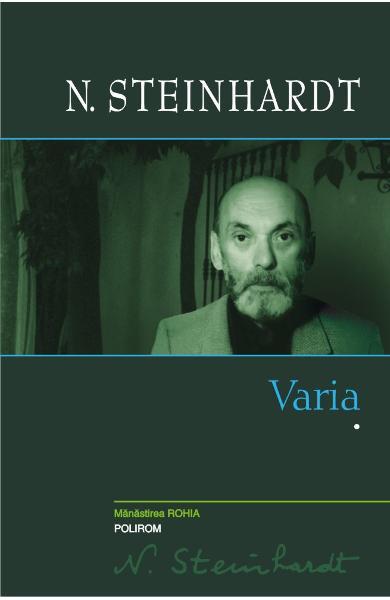 Varia. Volumul 1 de N. Steinhardt [0]