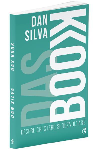 Das Book. Despre crestere si dezvoltare de Dan Silva 0