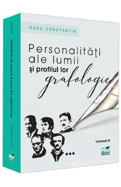Personalitati ale lumii si profilul lor grafologic. Vol. III 0