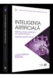 Inteligenta artificiala, dreptul penal si sistemul de justitie penala.