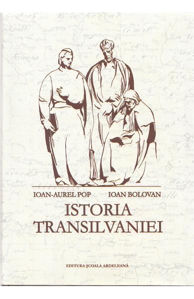 Istoria Transilvaniei Ed.2 de Ioan-Aurel Pop, Ioan Bolovan 0