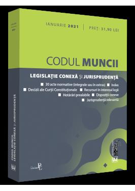 Codul muncii, legislatie conexa si jurisprudenta de *** [0]