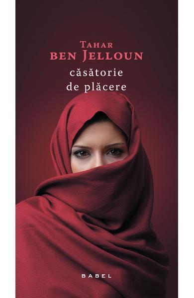 Casatorie de placere deTahar Ben Jelloun [0]