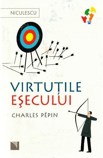 Virtutile esecului de Charles Pepin [0]