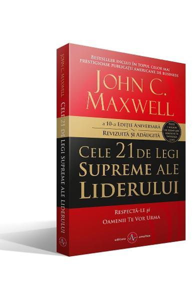 Cele 21 de legi supreme ale liderului de John C. Maxwell 0