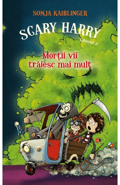 Scary Harry. Mortii vii traiesc mai mult de Sonja Kaiblinger  - Editie 2019 0