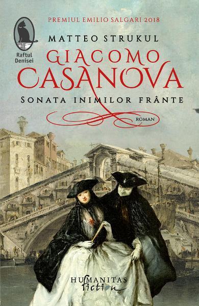 Giacomo Casanova. Sonata inimilor frante 0