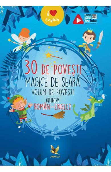 30 de povesti magice de seara (roman-englez) 0