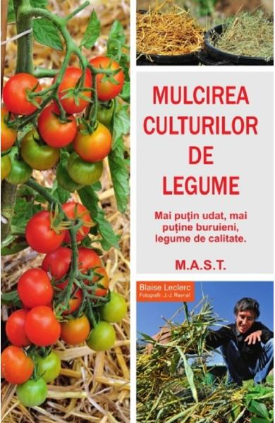 Mulcirea culturilor de legume de Blaise Leclerc, Jean-Jacques Raynal [0]