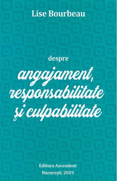 Despre angajament, responsabilitate si culpabilitate 0