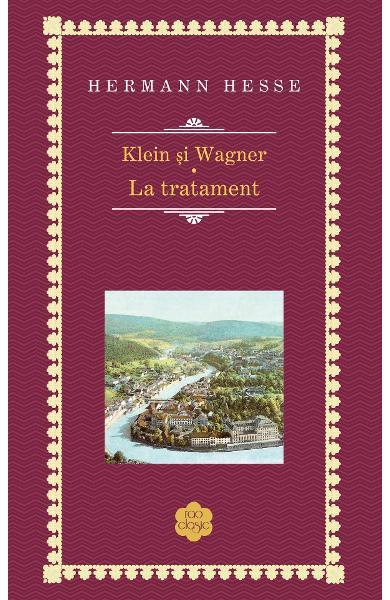 klein si wagner. la tratament de hermann hesse - editia 2019 0