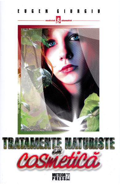 Tratamente naturiste in cosmetica - Eugen Giurgiu 0