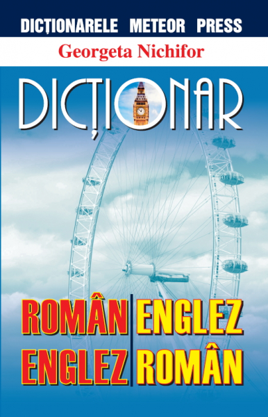 Dictionar roman-englez, englez-roman de Georgeta Nichifor 0