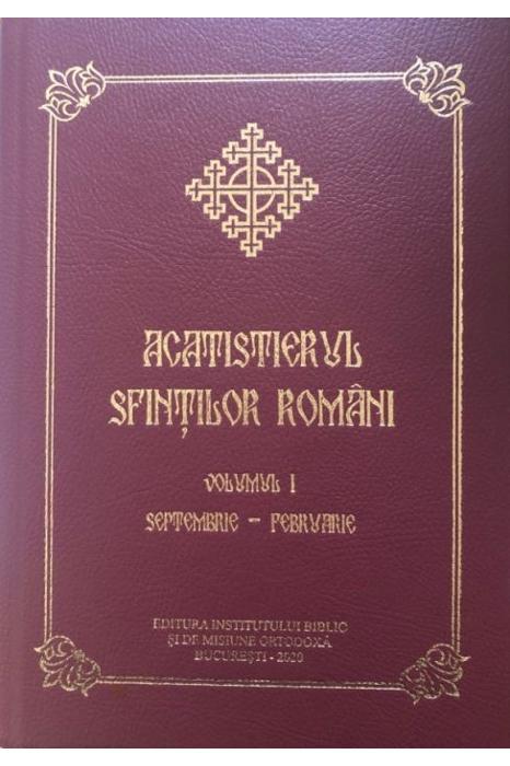 Acatistierul Sfintilor Romani, VOL. I (Septembrie-Februarie) [0]
