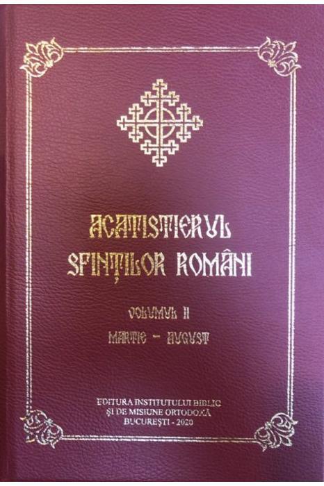 Acatistierul sfintilor romani, Vol. II (Martie-August) [0]