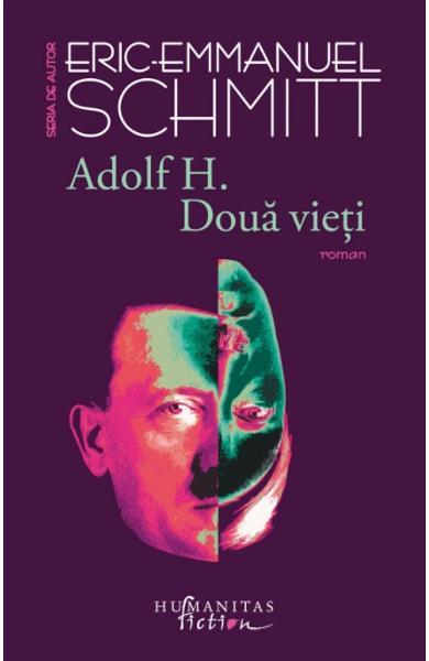 Adolf H. Doua vieti 0