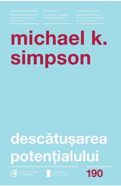 Descatusarea potentialului de Michael K. Simpson 0