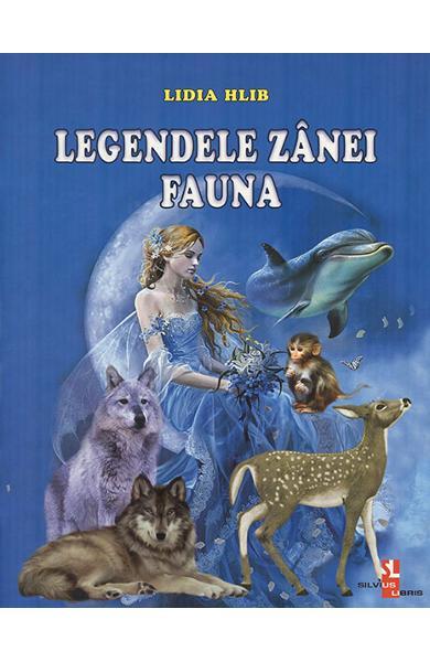 Legendele zanei Fauna de Lidia Hlib 0