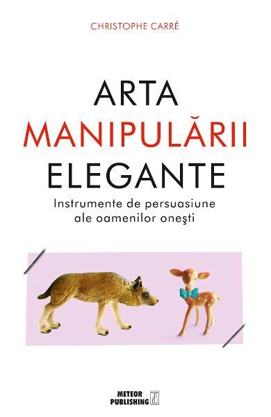 Arta manipularii elegante de Christophe Carre [0]