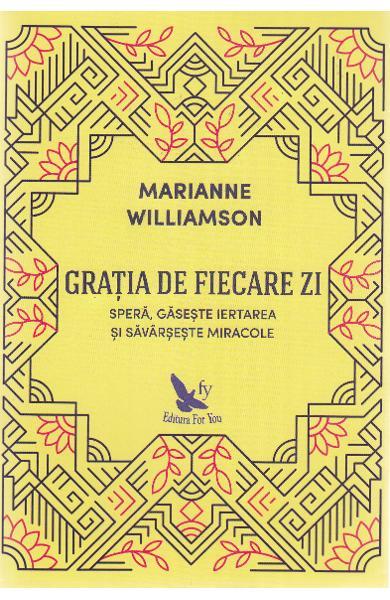 Gratia de fiecare zi de Marianne Williamson 0