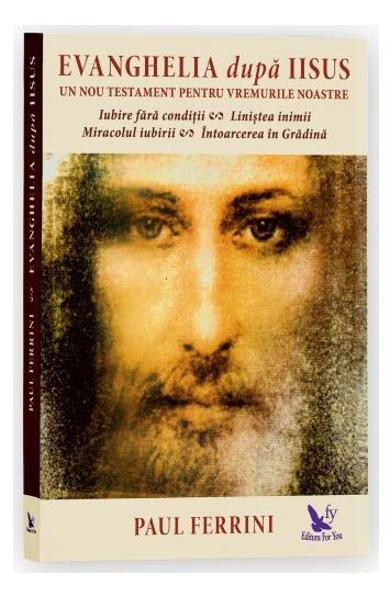 Evanghelia dupa Iisus de Paul Ferrini 0