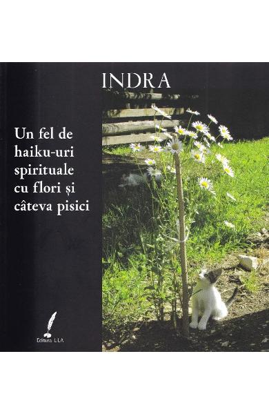 Un fel de haiku-uri spirituale cu flori si cateva pisici [0]