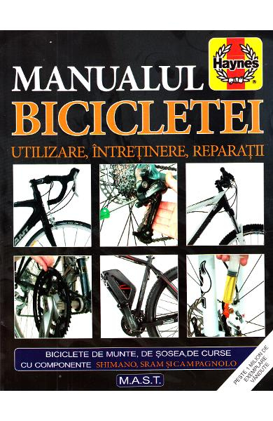 Manualul bicicletei. Utilizare, intretinere, reparatii de James Witts, Mark Storey [0]
