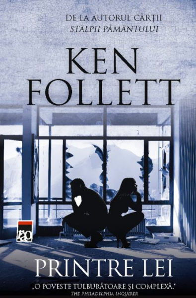 Printre lei de Ken Follett 0