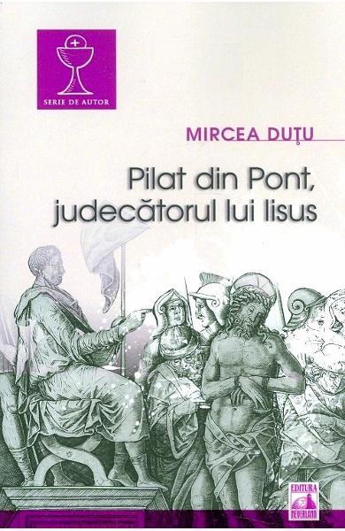Pilat din Pont, judecatorul lui Iisus [0]