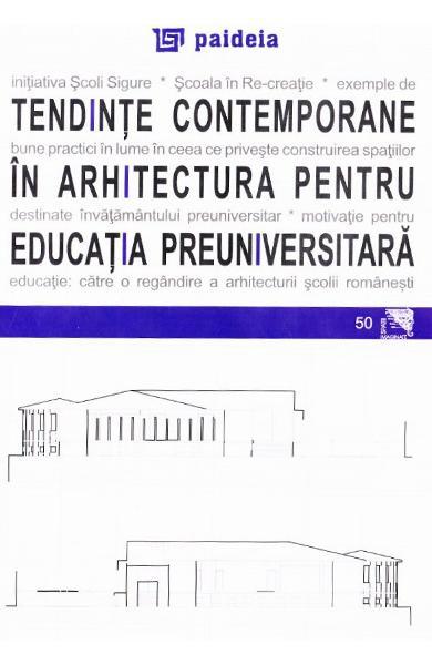 Tendinte contemporane in arhitectura pentru educatia preuniversitara 0